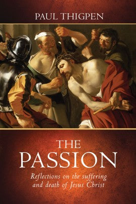 The Passion - The Paschal Lamb