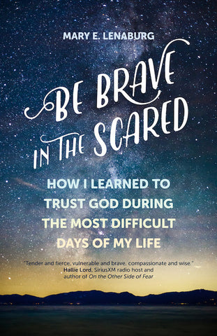 Be Brave in the Scared - The Paschal Lamb