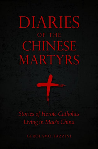 Diaries of the Chinese Martyrs - The Paschal Lamb