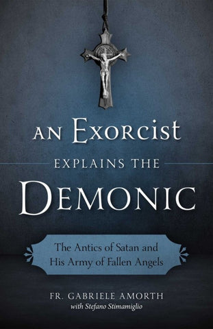 An Exorcist Explains the Demonic - The Paschal Lamb