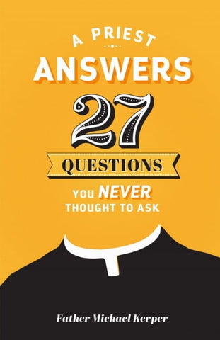 A Priest Answers 27 Questions You Never Thought to Ask - The Paschal Lamb