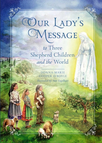 Our Lady's Message - paschallambselect.com