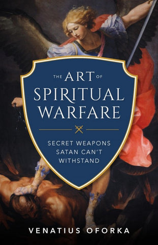 The Art of Spiritual Warfare - paschallambselect.com