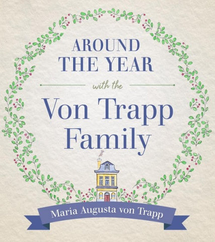 Around the Year with the von Trapp Family - The Paschal Lamb