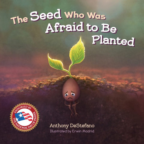 The Seed Who Was Afraid to Be Planted - paschallambselect.com
