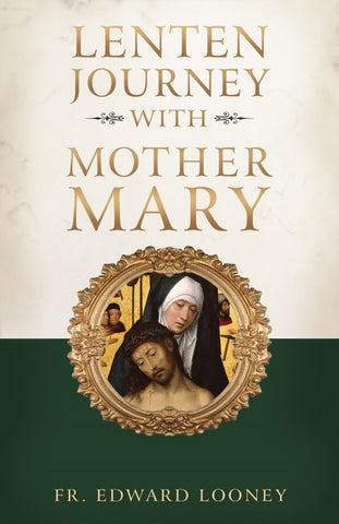 A Lenten Journey with Mother Mary - The Paschal Lamb