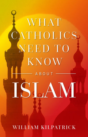 What Catholics Need to Know about Islam - paschallambselect.com
