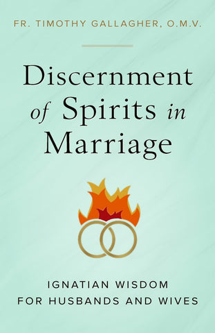 Discernment of Spirits in Marriage - paschallambselect.com