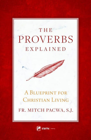 The Proverbs Explained - The Paschal Lamb