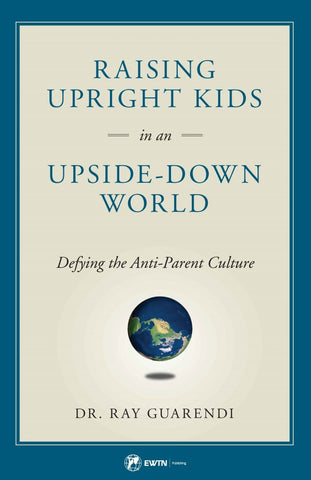 Raising Upright Kids in an Upside-down World - The Paschal Lamb