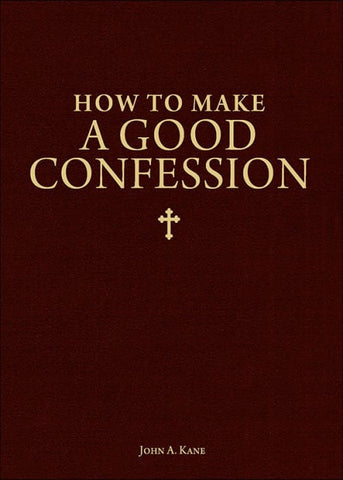 How to Make a Good Confession - The Paschal Lamb