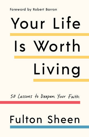 Your Life Is Worth Living - paschallambselect.com