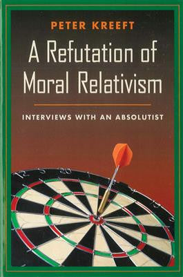 A Refutation of Moral Relativism - The Paschal Lamb