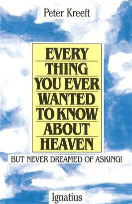 Everything You Ever Wanted to Know About Heaven - paschallambselect.com