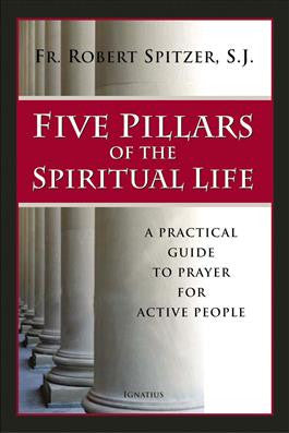 Five Pillars of the Spiritual Life - The Paschal Lamb