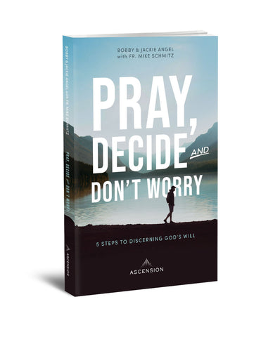 Pray, Decide and Don't Worry - The Paschal Lamb