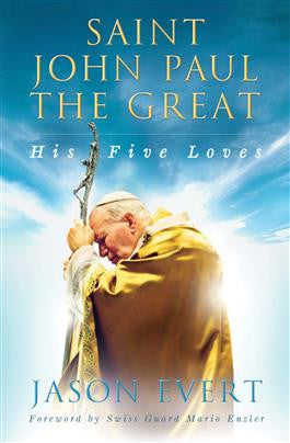 Saint John Paul the Great His Five Loaves - paschallambselect.com
