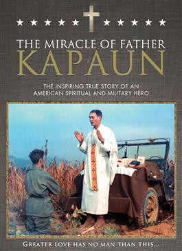 The Miracle of Father Kapaun DVD - paschallambselect.com