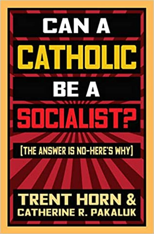 can a catholic be a socialist? - paschallambselect.com