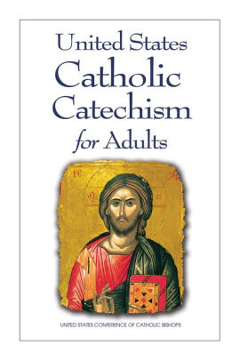 United States Catholic Catechism for Adults - Updated