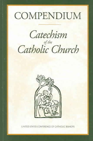 compendium: catechism of the catholic church - paschallambselect.com