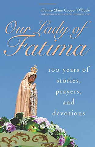 Our Lady of Fatima Donna-Marie Cooper O'Boyle - paschallambselect.com