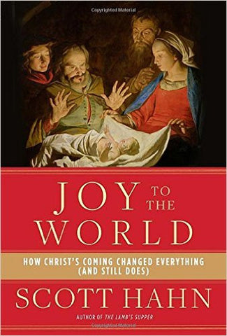 Joy to the World: How Christ's Coming Changed Everything - The Paschal Lamb