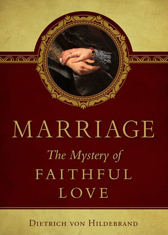 marriage the  mystery of faithful love - paschallambselect.com