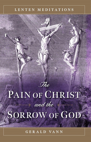 pain of christ and the sorrow of God - paschallamb.com
