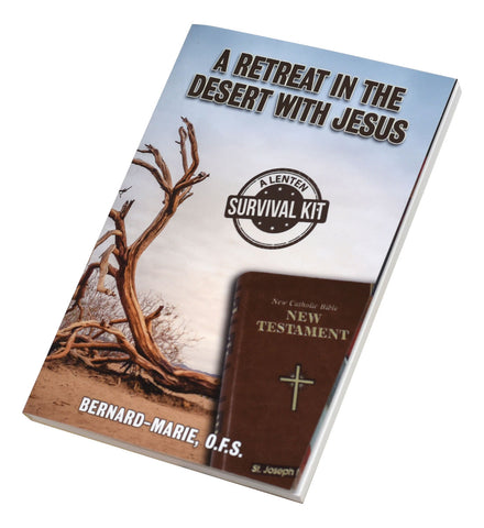 A Retreat in the Desert with Jesus - paschallambselect.com