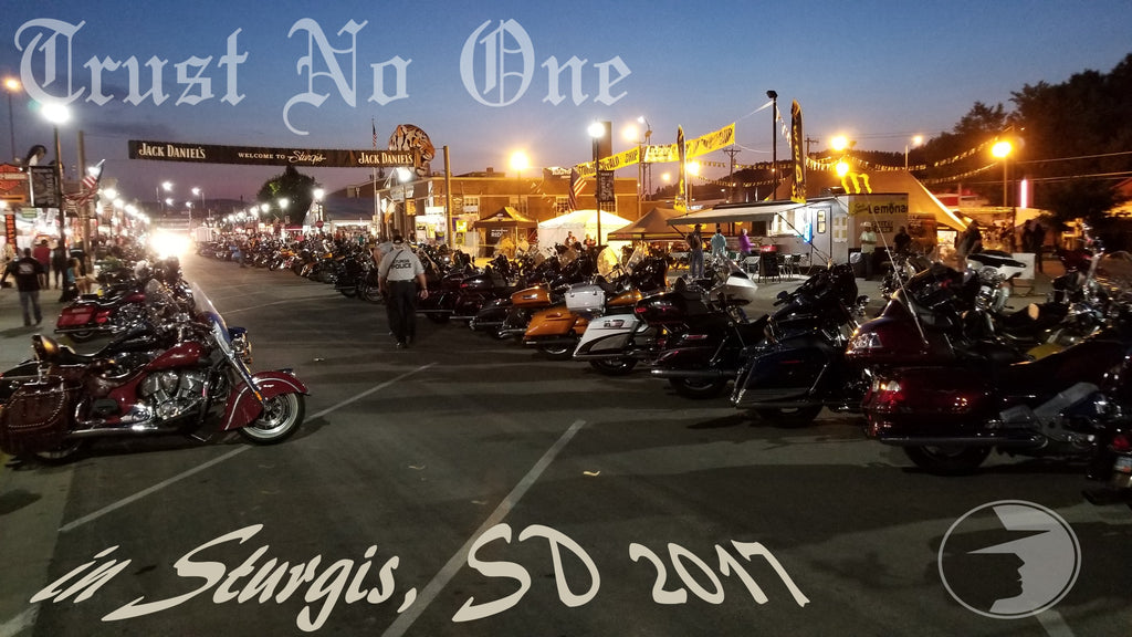 Trust No One at the Sturgis Motorcycle Rally