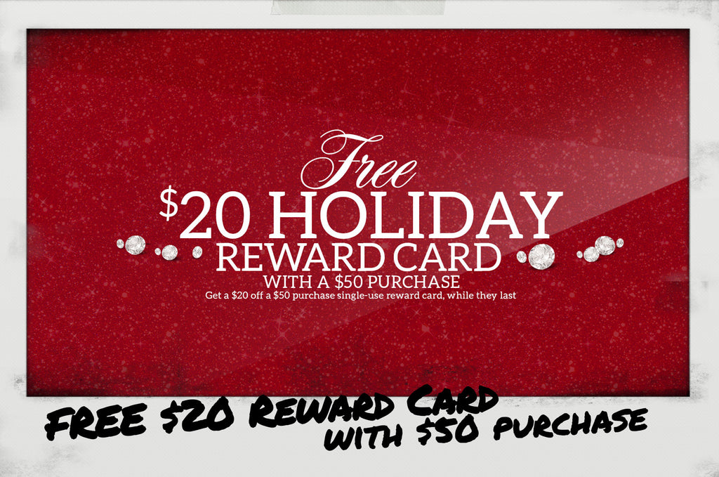 Free $20 Holiday Reward Card with $50 Purchase