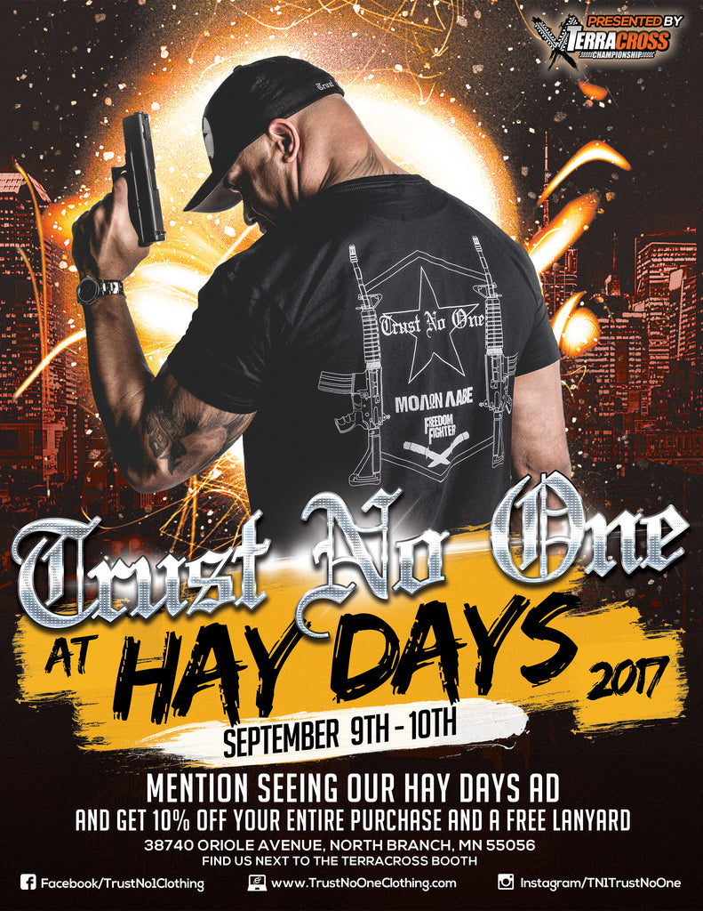 Trust No One at Hay Days 2017 North Branch Minnesota Grass Drags Grassdrags Haydays Clothing Apparel Molon Labe Tshirt discount sales extreme sports racing fitness