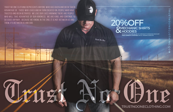 Trust No One Exclusive Minneapolis Magazine Sale 20 Percent off Mechanic Shirts and All Hoodies and Pullovers
