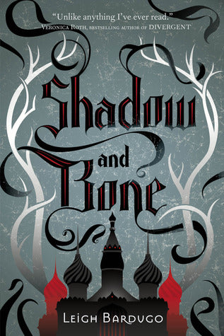 The Grisha Trilogy, #1: Shadow and Bone
