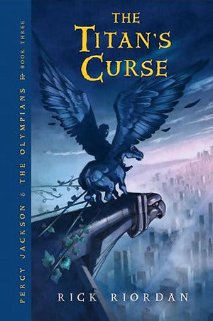 Percy Jackson and the Olympians, #3: The Titan's Curse