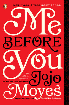 Me Before You (Me Before You #1)