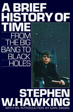 A Brief History of Time: From the Big Bang to Black Holes