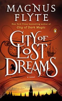 City of Dark Magic, #2: City of Lost Dreams