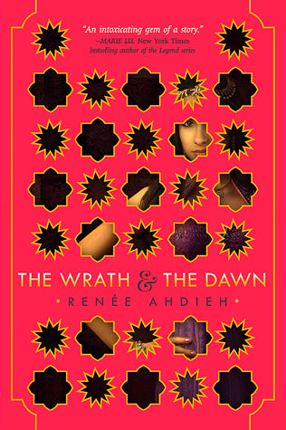 The Wrath & the Dawn,#1: The Wrath & the Dawn