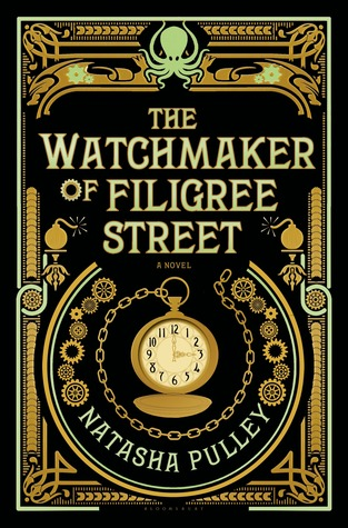 The Watchmaker of Filigree Street, #1: The Watchmaker of Filigree Street
