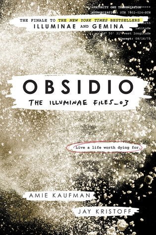 The Illuminae Files, #3: Obsidio