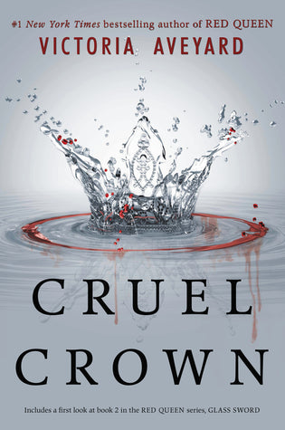 Red Queen, #0.1-0.2: Cruel Crown