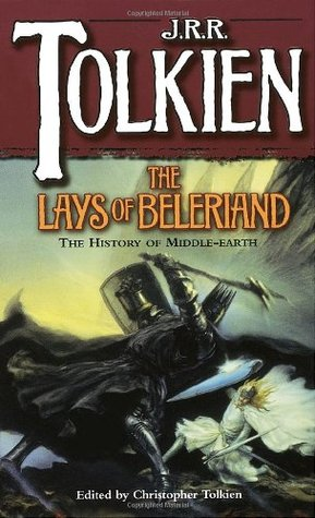 The History of Middle-Earth, #3: The Lays of Beleriand
