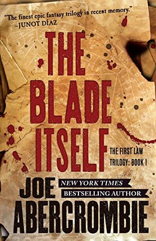 The First Law, #1: The Blade Itself