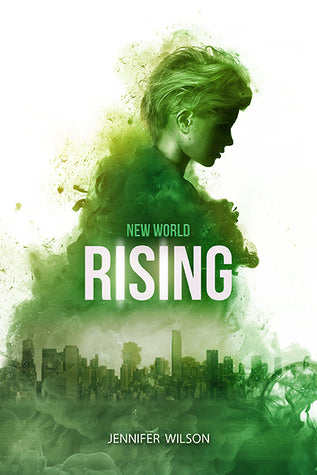 New World Series, #1: New World Rising