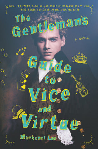 Montague Siblings, #1: The Gentleman's Guide to Vice and Virtue