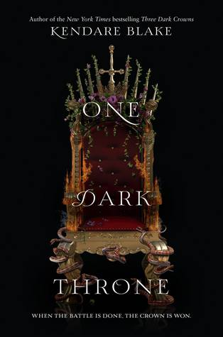 Three Dark Crowns Series, #2: One Dark Throne