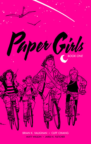 Paper Girls: Book 1
