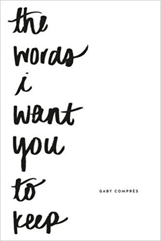 The Words I Want You to Keep